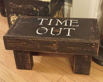 Rustic / Primitive Time out stool