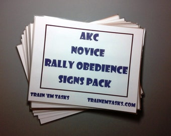 Full Sized AKC Rally Novice Signs with exercise descriptions on back