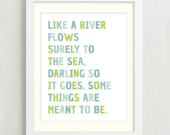 Elvis quote typography print, Like a river flows quote, Blue and green art, Wall decor, song lyrics