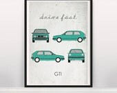 Drive Fast. GTI. Montana Green. Wall Art. Car Graphic. Digital Print. Typography a4 a3 a2