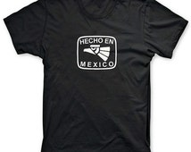 Hecho En Mexico T-Shirt 100% Cotton Tee (Sizes: S-3XL)