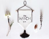 The WITCH is in | singage | bannerwall hanging | flag | pennant | banner | Halloween Sign to Hang on Door and Use as Photo Prop