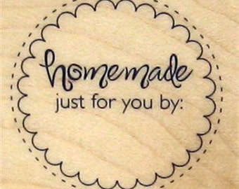 Homemade Just For You By,  Wood Block Rubber Stamp, Scrapbooking Stamp, Gift Tag Stamp,