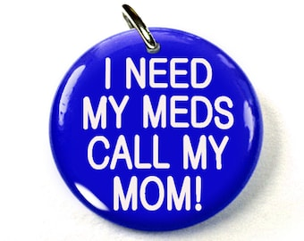 Dog ID Tag Pet id tags Unique pet tags Need Meds Call Mom
