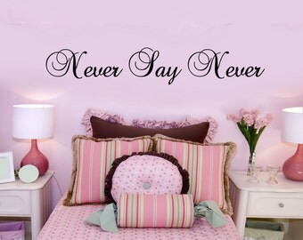 Never Say Never Justin Bieber Girls vinyl Decal Wall Sticker home Bedroom decor Black 60x10