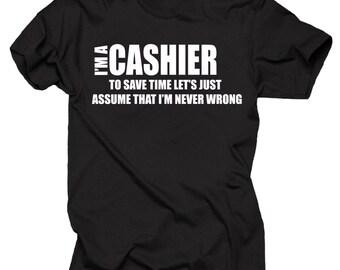 I Am A Cashier T-Shirt Gift For Cashier Tee Shirt Tshirt