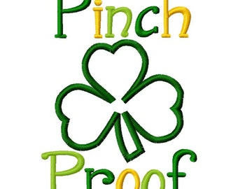 Pinch Proof 2013 St. Patrick's Day Applique Machine Embroidery Design 4x4 and 5x7