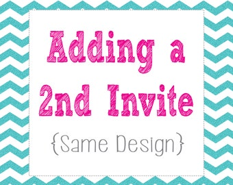 Second Invite - Same Design