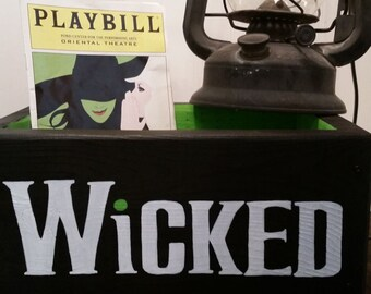Wicked broadway inspired decor, Playbill themed accent, Wicked the musical, Handpainted on upcycled wood, Wizard of Oz, Wooden box, Gifts