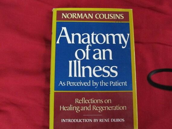 Norman cousins anatomy of an illness summary