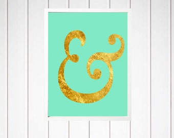 Ampersand Art Print - Poster - Wall Decor - Faux Gold Foil - Typography - 2100