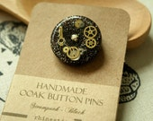 SALE 30% OFF | Handmade One-of-a-kind Button Pins | Steampunk (Black) || Accessories