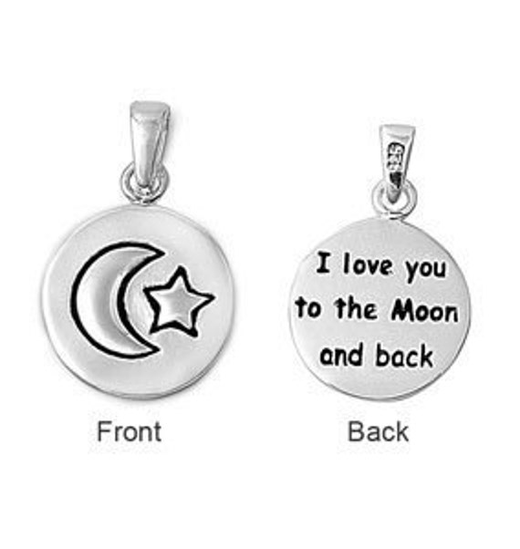 I Love You Quotes: Items Similar To I Love You To The Moon And Back Sterling
