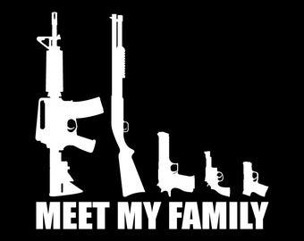Gun Family Decal - Meet My Family 8x8.5 Vinyl Decal