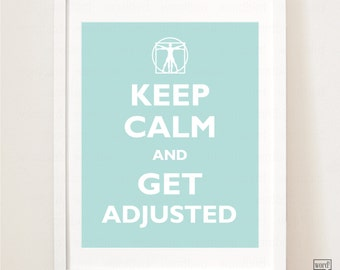 Chiropractic Keep Calm Poster, Adjust On, chiropractor gift Chiropractic student gift vitruvian man