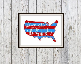 Land of the Free Digital Typography Print