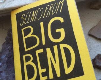 scenes from big bend zine