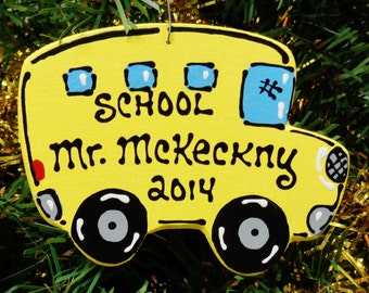 U Choose Name & Date Personalized SCHOOL BUS Driver Christmas ORNAMENT Name Gift Kids Children Handcrafted Handpainted