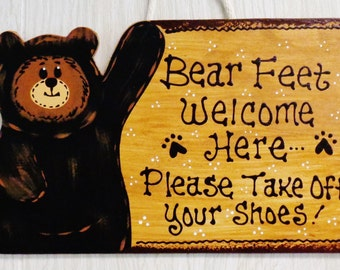 BEAR FEET Welcome Here Please Take Off Your Shoes SIGN Rustic Country Wood Crafts Decor Plaque