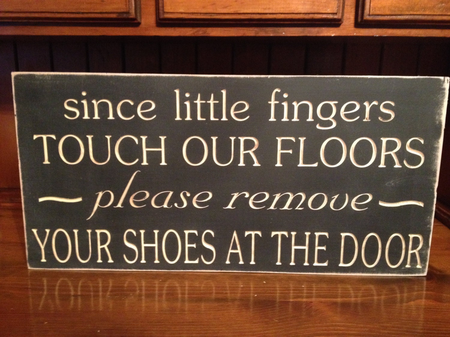 Custom Carved Wooden Sign Since Little Fingers Touch Our