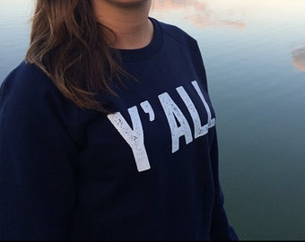 Yall Sweatshirt, Southern