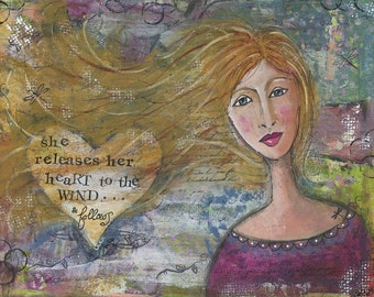 """Heart to the Wind  An 8"""" x 10""""  mixed-media print of my original artwork."""