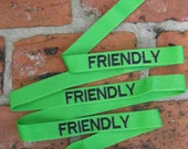 6 ft. FRIENDLY (Green) Custom Text  Dog Leash  INVENTORY CLEARANCE!!!!!