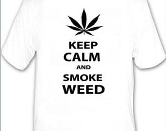 Keep Calm T Shirt Smoke Weed Novelty Gift Item Tshirt Funny Pot Green