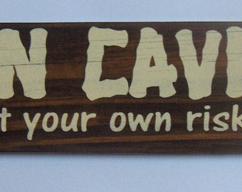 Man Cave Hand Crafted Wood Sign