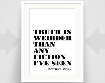Hunter S Thompson Quote Art Print Art Poster Writer