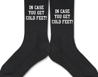 In Case You Get Cold Feet Black Socks for the Groom | Groom Socks | Cold Feet Socks