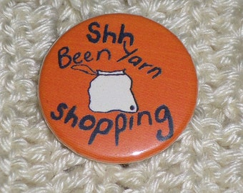 Been Yarn Shopping button badge