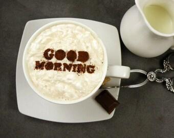 GOOD MORNING - coffee stencil, cake stencil, cupcake stencil