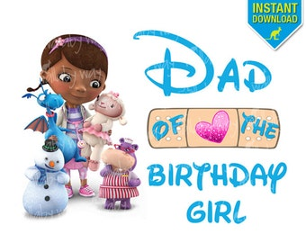 Doc McStuffins Birthday Dad of the Birthday Girl Printable Iron On Transfer or Use as Clip Art DIY Disney Doc McStuffin Birthday Shirt Match