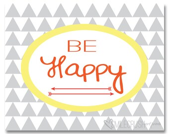 Happy Art Print Be Happy Printable Happiness Quote Gray Yellow Art Grey Yellow Wall Art Wall Hanging Gallery Wall Printable Instant Download
