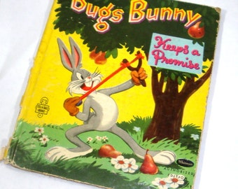 1950's Bugs Bunny Keep A Promise, Children's Tell A Tales Book, Child's Story, 1950's  (533-14)