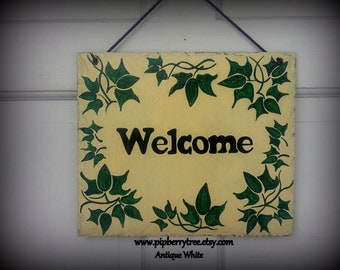 Hand Painted Decorative Welcome 7 x 9  Slate Sign with Ivy Border