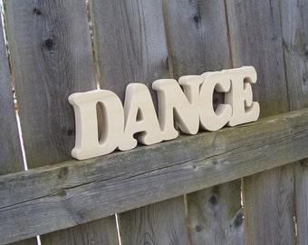 Wood Dance Sign Shelf Sign Word Art, Unfinished