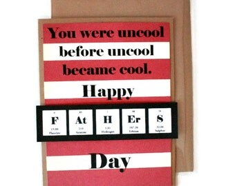 UnCool Hipster Fathers Day Dad Card Red and White Stripes Geek Nerd Science Periodic Table Breaking Bad