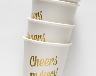 Cheers My Dears! Paper Cups - 12 Cups 4 oz.