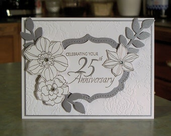 "Handmade 25th Anniversary Card - 5"" x 6.5"" - Stampin Up Secret Garden - Silver Embossed Phrase & Flowers"