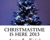 Christmastime Is Here 2013, Signed Copy