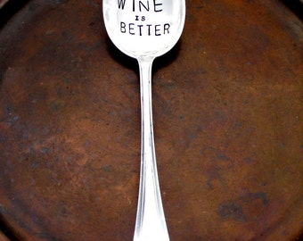 Food is Good WINE IS BETTER Large Hand Stamped Vintage Serving Spoon. A Uniquely Set Table™ ~ Sycamore Hill. Wine Lover. Connoisseur. Foodie