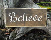 Believe, Christmas Sign, Christian, Stained 5x12 Sign, Free Hand Painted, Great Gift
