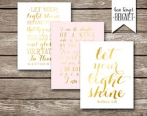50% off sale - Let Your Light Shine - Matthew 5:16 - Set of Three Instant Downloads 11x14 - Gold Foil Look - Daughter of a King - Typography