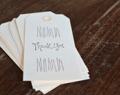 Thank you  Hand Stamped Gift Tags / Set of eight gift tags
