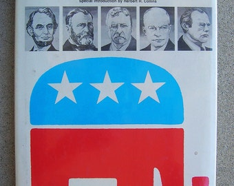Republican Party History - A Pictorial Guide - by Beryl Frank - Many Illustrations - 1980 Edition Hardcover