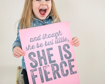 And though she be but little, she is fierce - Shakespeare Quote - Pink and Grey - 11x14 poster