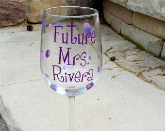 Future Mrs. bachelorette wine glass, personalized with bride name.  Purple plum, lilac, lavender or you pick the colors.  Bride glass