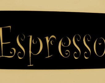 Espresso,Metal Art,Coffee,Sign,Kitchen, Cafe,Restaurant